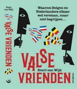 Nederlanders en Belgen zijn valse vrienden
