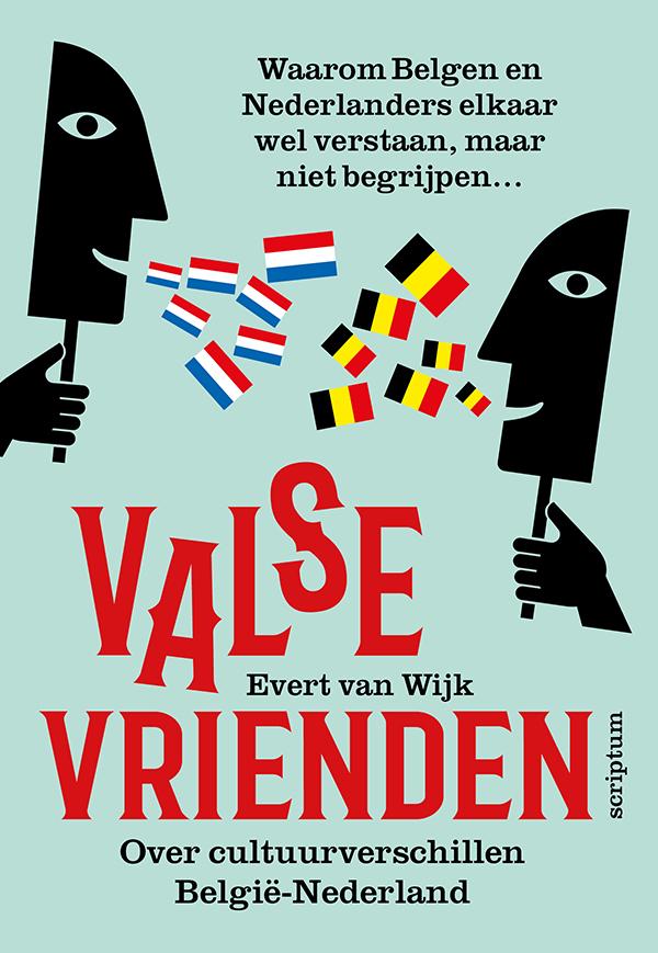 Het boek over cultuurverschillen België-Nederland, Valse Vrienden, is nu ook als e-book beschikbaar. Zo kun je als Belg of Nederlander met een kleine investering heel veel over elkaar te weten komen
